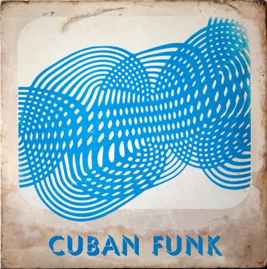 GUEST MIX: Cuban Funk by Gravelheadwrap
